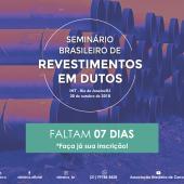 Faltam 07 dias para o Seminário Brasileiro de Revestimentos em Dutos