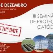 III Seminário de Proteção Catódica - 12 de dezembro (SAVE THE DATE)