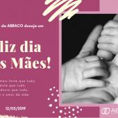 A equipe ABRACO deseja um Feliz dia das Mães!