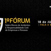 1º Fórum da Abendi sobre os Riscos de Acidentes e a Responsabilidade Civil das Empresas e Pessoas