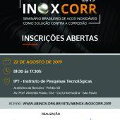 INOXCORR 2019 -Seminário Brasileiro de Aços Inoxidáveis como Solução contra a Corrosão